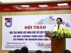 Chương trình đào tạo Thạc sĩ Khoa học dữ liệu đầu tiên ở Việt Nam