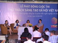 Thi thử thách sáng tạo xã hội Việt Nam: Hỗ trợ ươm tạo tại cả ba miền cho những đội xuất sắc nhất