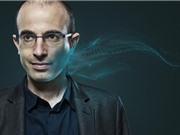 Noah Harari: Tự động hóa sẽ tàn phá các nền kinh tế nghèo
