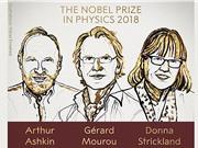 Nobel Vật lý 2018: Cuộc cách mạng Laser