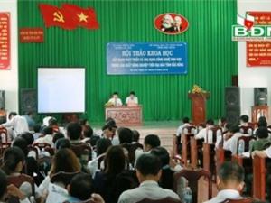 Đắk Nông: Hội thảo KH&CN cơ sở lần thứ XI