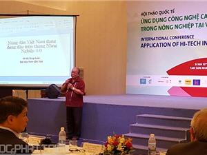 Nông nghiệp công nghệ cao: Lựa chọn công nghệ nào cho Việt Nam?