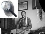Phiên tòa đầu tiên dùng dấu vân tay làm bằng chứng tại Mỹ