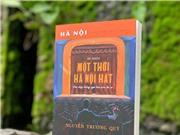 Tìm lại hào quang của đô thị Hà Nội xưa