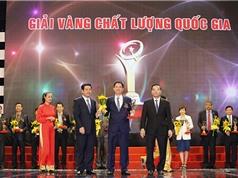 75 Doanh nghiệp được tặng Giải thưởng Chất lượng Quốc gia