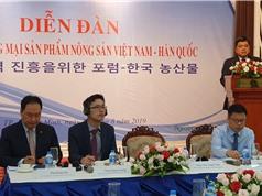 Thúc đẩy xuất khẩu nông sản Việt vào Hàn Quốc
