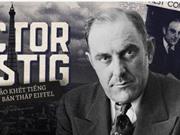 Victor Lustig, kẻ lừa đảo khét tiếng đã hai lần bán tháp Eiffel