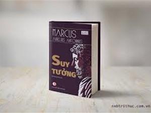 """Suy tưởng"" của ông vua hiền triết Marcus Aurelius"