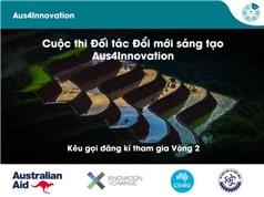 Aus4Innovation tiếp tục tài trợ 100 nghìn đến 1 triệu AUD cho các sáng kiến ĐMST Việt - Úc