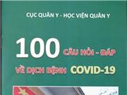 """Học viện Quân y biên soạn sổ tay """"100 câu hỏi-đáp về dịch bệnh Covid-19"""""""