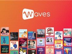 Waves: Đón đầu xu hướng podcast và online radio tại Việt Nam