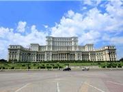 Tòa nhà Quốc hội lớn nhất thế giới ở Romania