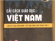 Cải cách giáo dục Việt Nam: Góc nhìn từ chuyên gia Nhật Bản