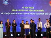 Văn phòng Công nhận Chất lượng nhận Huân chương Lao động Hạng nhất