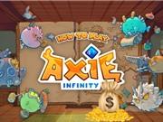 Doanh thu luỹ kế của Axie Infinity vượt 1 tỷ USD, mỗi ngày có 1 triệu người chơi