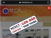 Cảnh báo thủ đoạn giả mạo website Bộ Y tế để lừa đảo trợ cấp COVID-19