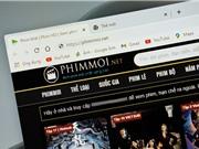 Khởi tố Phimmoi.net vì tương lai của điện ảnh