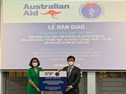 Úc bàn giao thêm cho Việt Nam 300.000 liều vaccine AstraZeneca